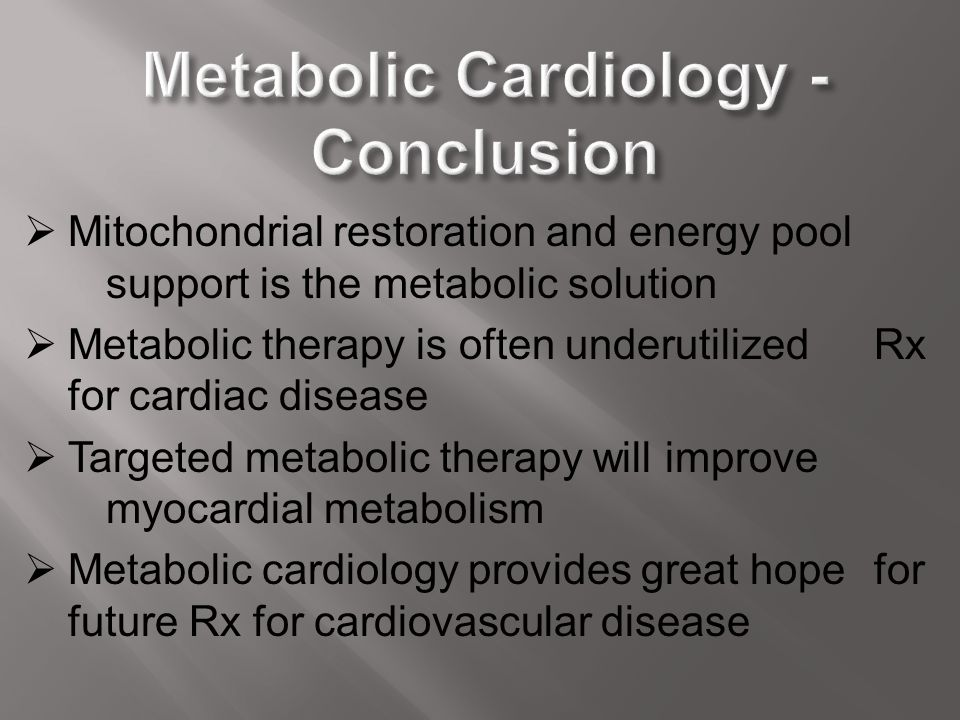 Metabolic Cardiology - Conclusion