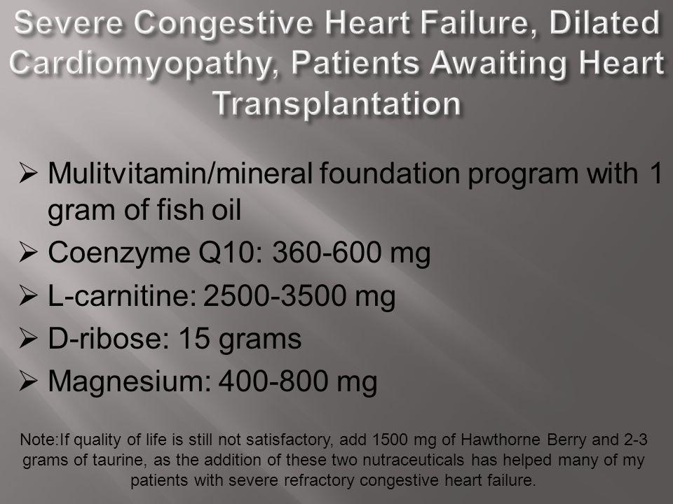 Severe Congestive Heart Failure, Dilated Cardiomyopathy, Patients Awaiting Heart Transplantation