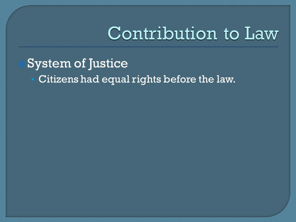 Contribution to Law System of Justice