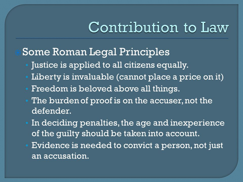 Contribution to Law Some Roman Legal Principles