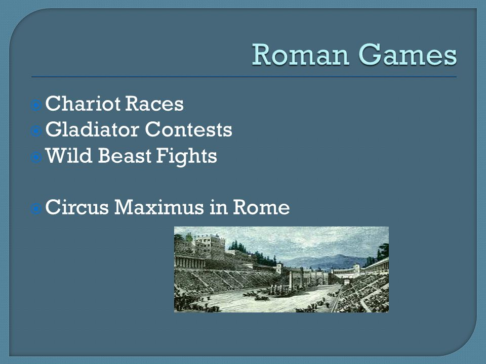 Roman Games Chariot Races Gladiator Contests Wild Beast Fights