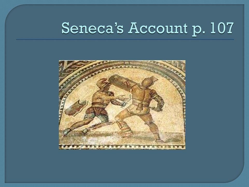 Seneca's Account p. 107