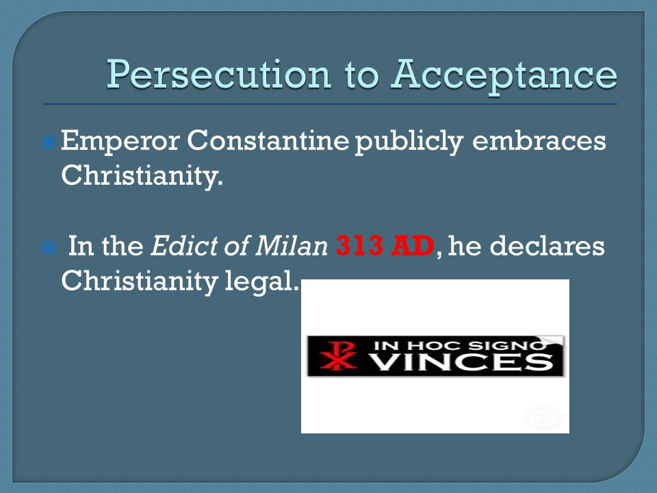Persecution to Acceptance