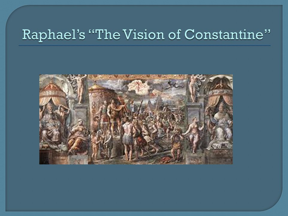 Raphael's The Vision of Constantine