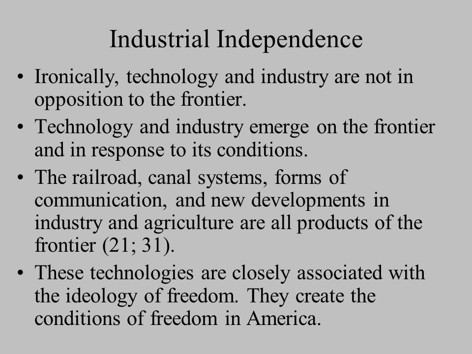 Industrial Independence