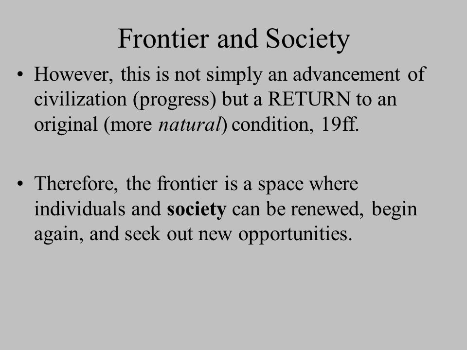 Frontier and Society