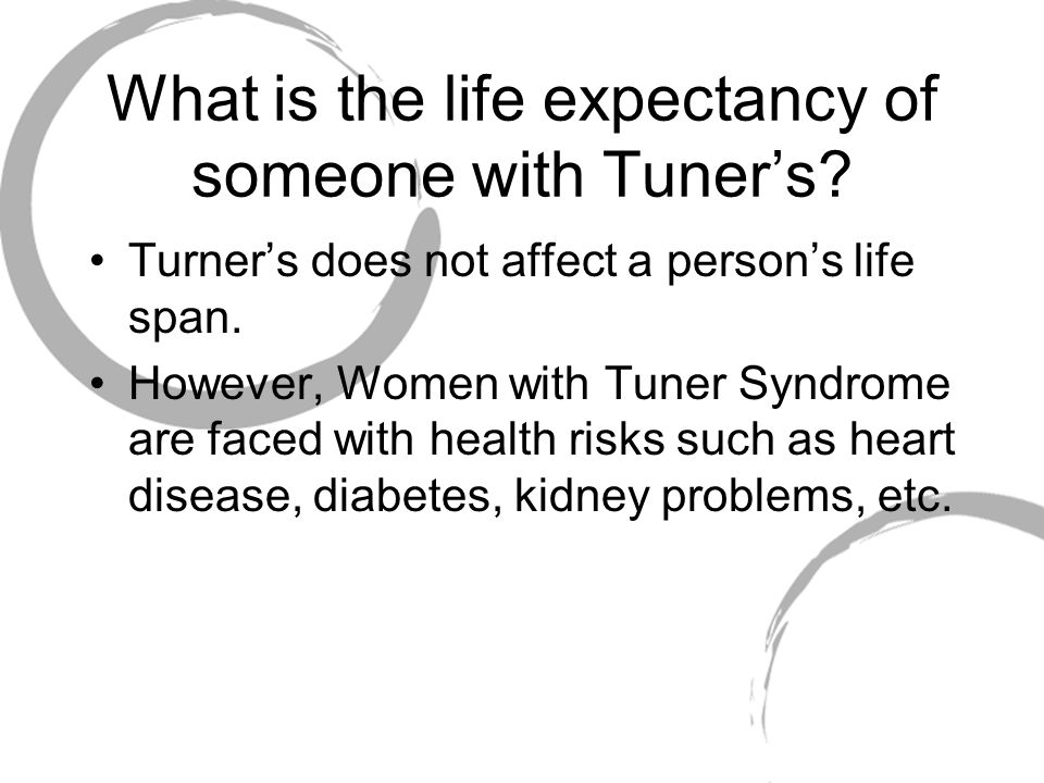 What is the life expectancy of someone with Tuner's