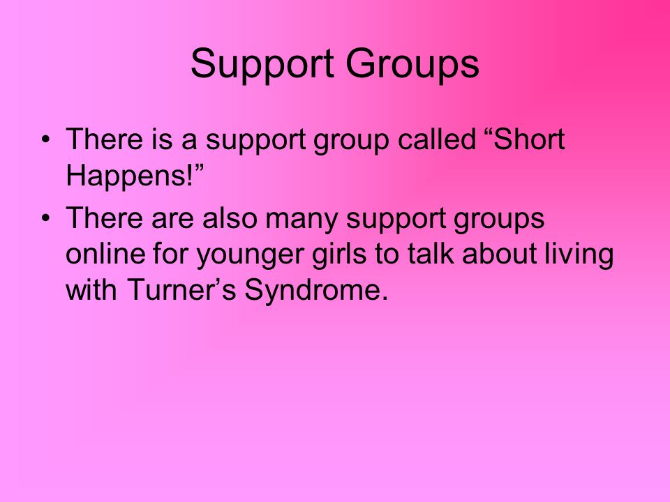 Support Groups There is a support group called Short Happens!