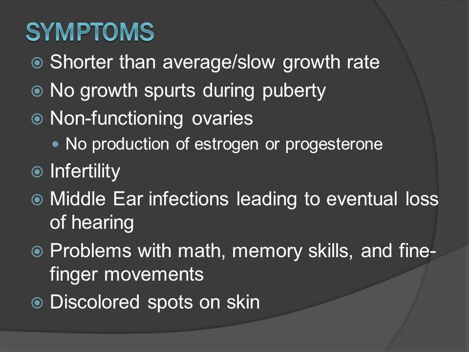 Symptoms Shorter than average/slow growth rate