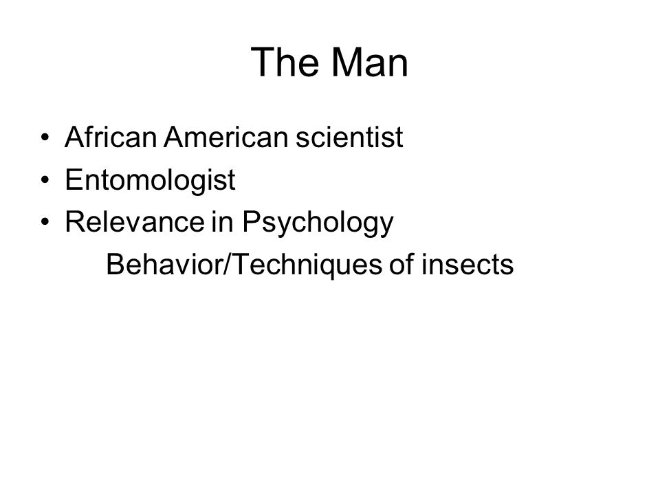 The Man African American scientist Entomologist