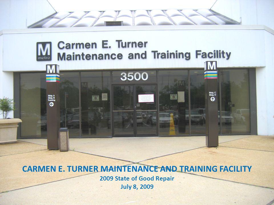 CARMEN E. TURNER MAINTENANCE AND TRAINING FACILITY