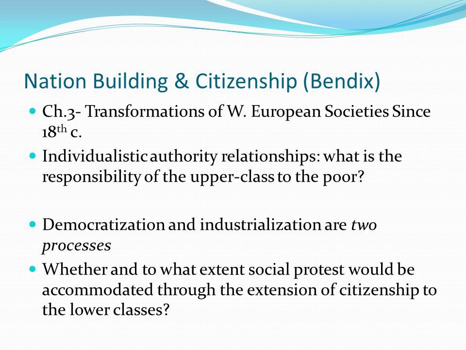Nation Building & Citizenship (Bendix)