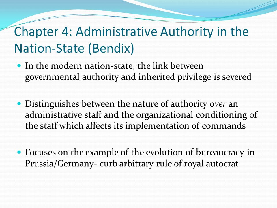 Chapter 4: Administrative Authority in the Nation-State (Bendix)