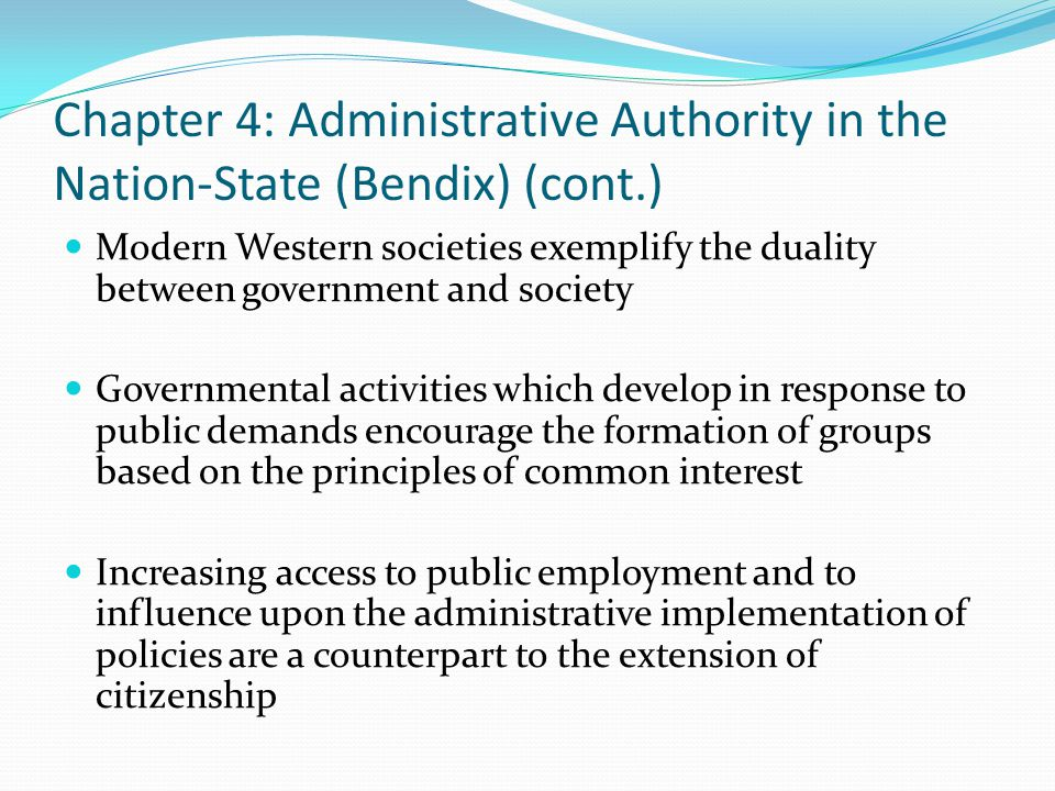 Chapter 4: Administrative Authority in the Nation-State (Bendix) (cont