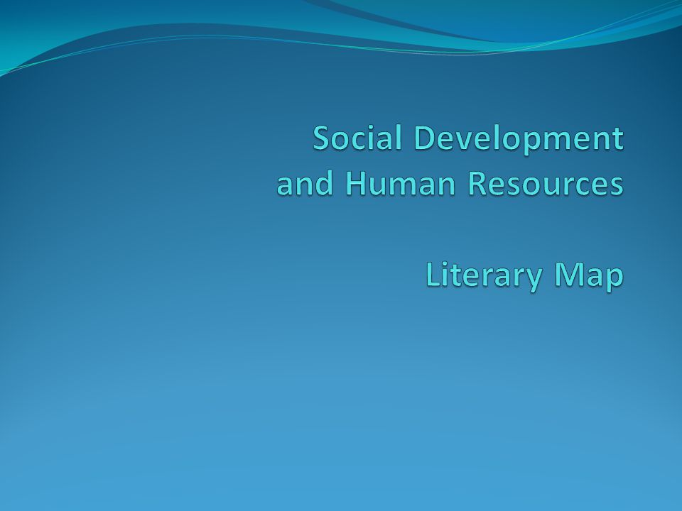 Social Development and Human Resources Literary Map