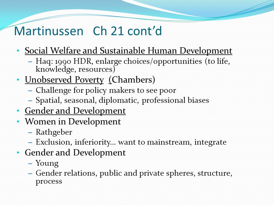 Martinussen Ch 21 cont'd Social Welfare and Sustainable Human Development.