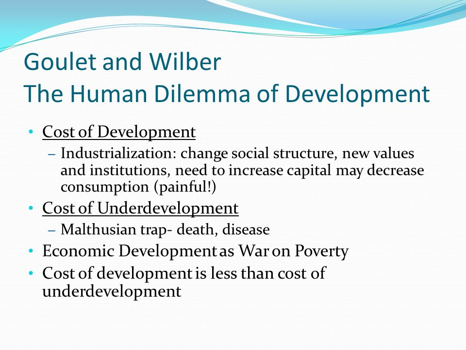 Goulet and Wilber The Human Dilemma of Development