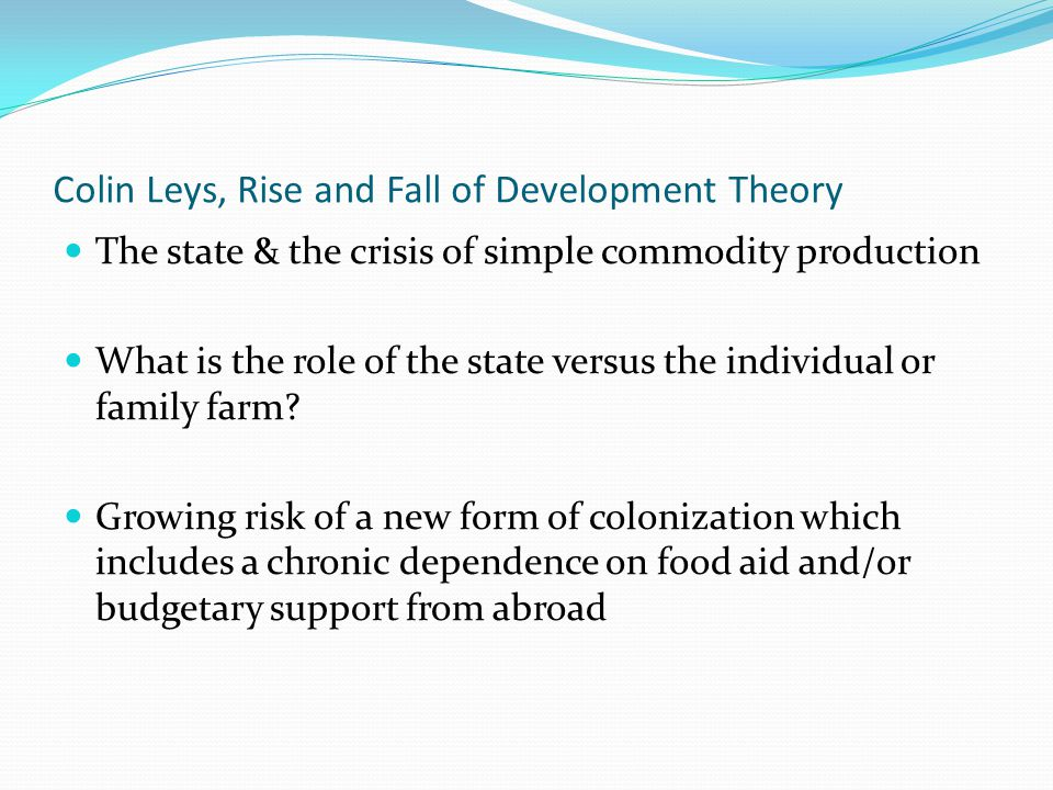 Colin Leys, Rise and Fall of Development Theory