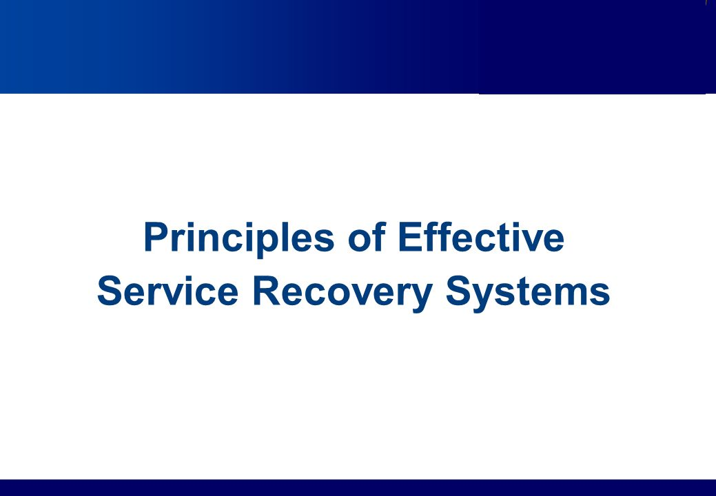 Principles of Effective Service Recovery Systems