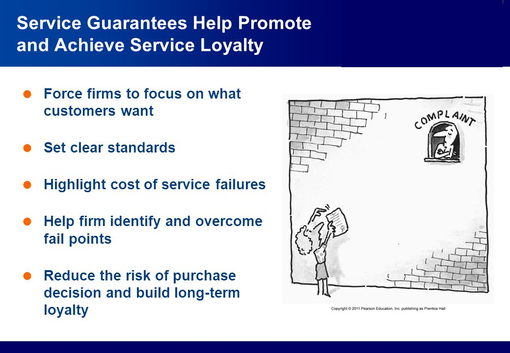 Service Guarantees Help Promote and Achieve Service Loyalty