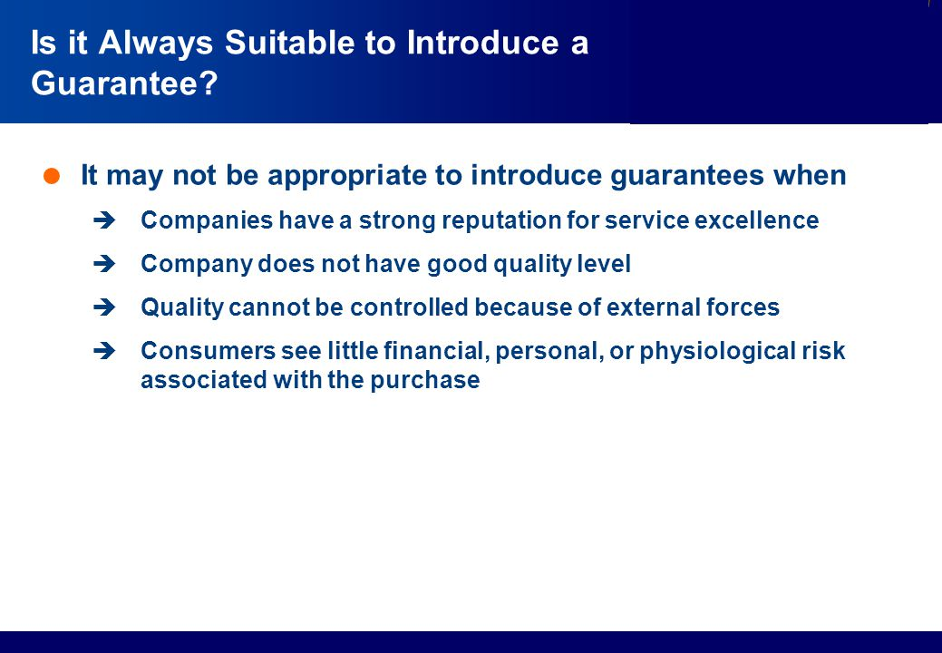 Is it Always Suitable to Introduce a Guarantee