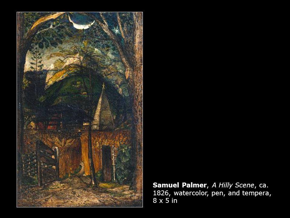 Samuel Palmer, A Hilly Scene, ca