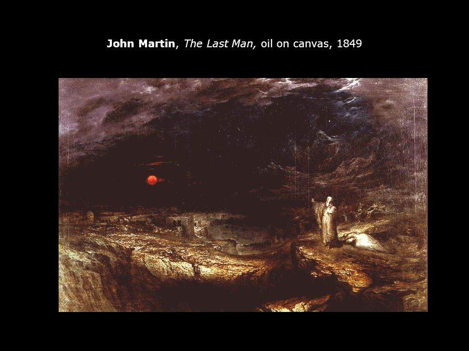 John Martin, The Last Man, oil on canvas, 1849