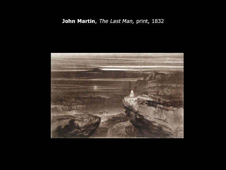 John Martin, The Last Man, print, 1832