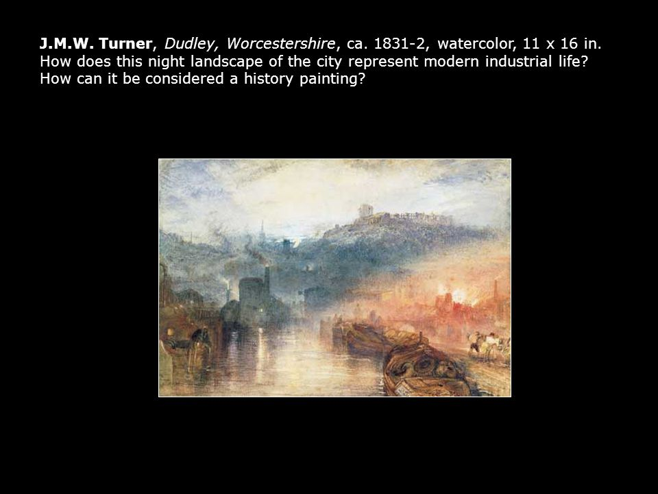 J. M. W. Turner, Dudley, Worcestershire, ca