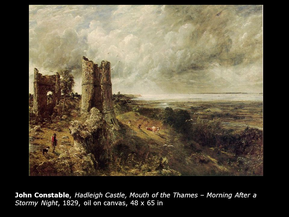 John Constable, Hadleigh Castle, Mouth of the Thames – Morning After a Stormy Night, 1829, oil on canvas, 48 x 65 in