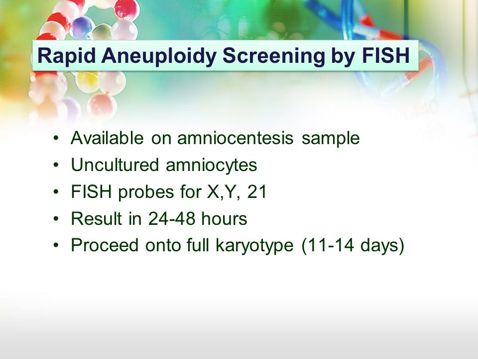Rapid Aneuploidy Screening by FISH