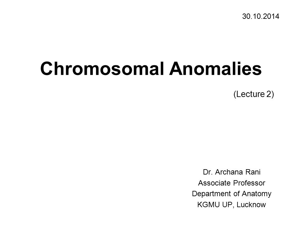 Chromosomal Anomalies (Lecture 2)