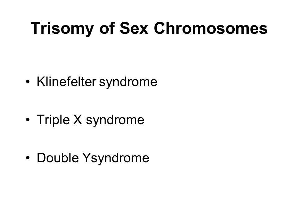 Trisomy of Sex Chromosomes