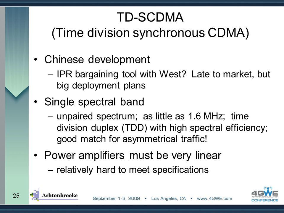 TD-SCDMA (Time division synchronous CDMA)