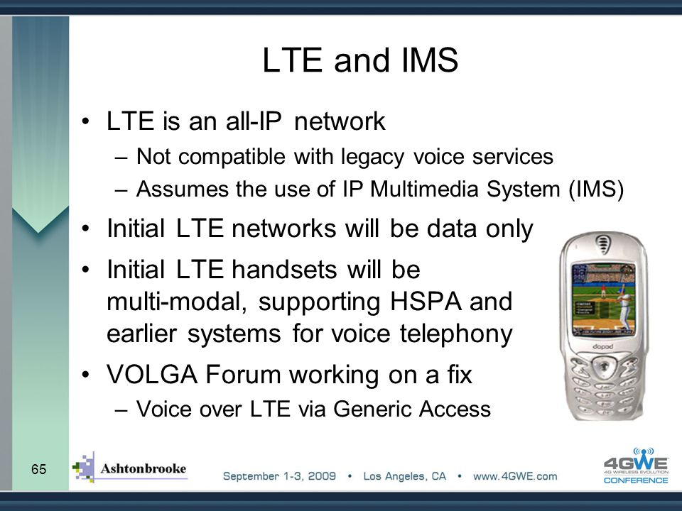 LTE and IMS LTE is an all-IP network