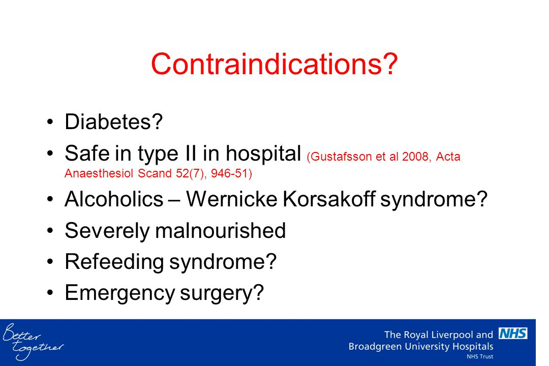 Contraindications Diabetes