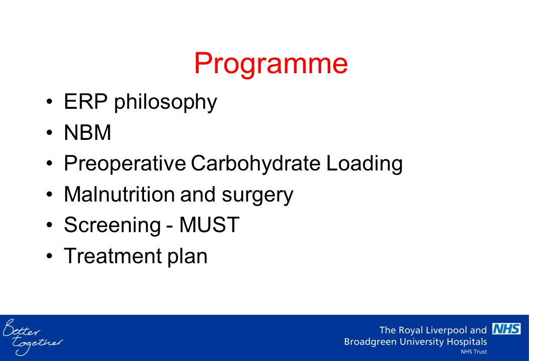 Programme ERP philosophy NBM Preoperative Carbohydrate Loading