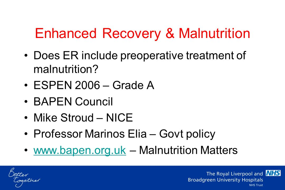 Enhanced Recovery & Malnutrition