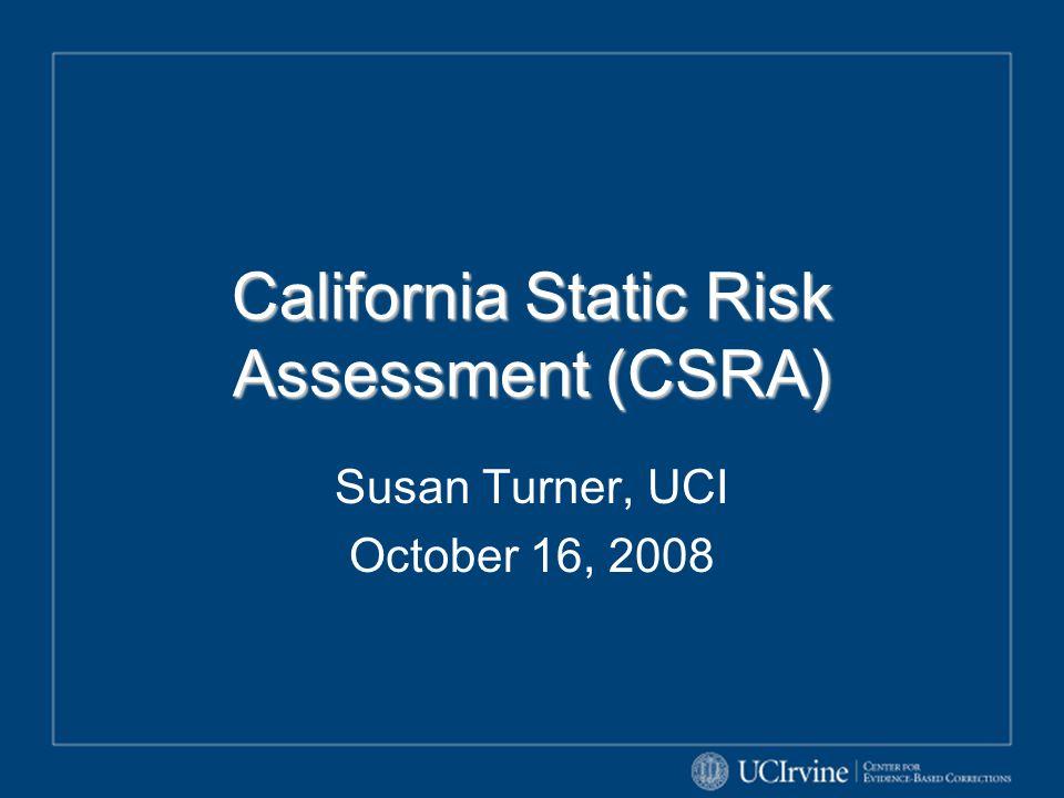 California Static Risk Assessment (CSRA)