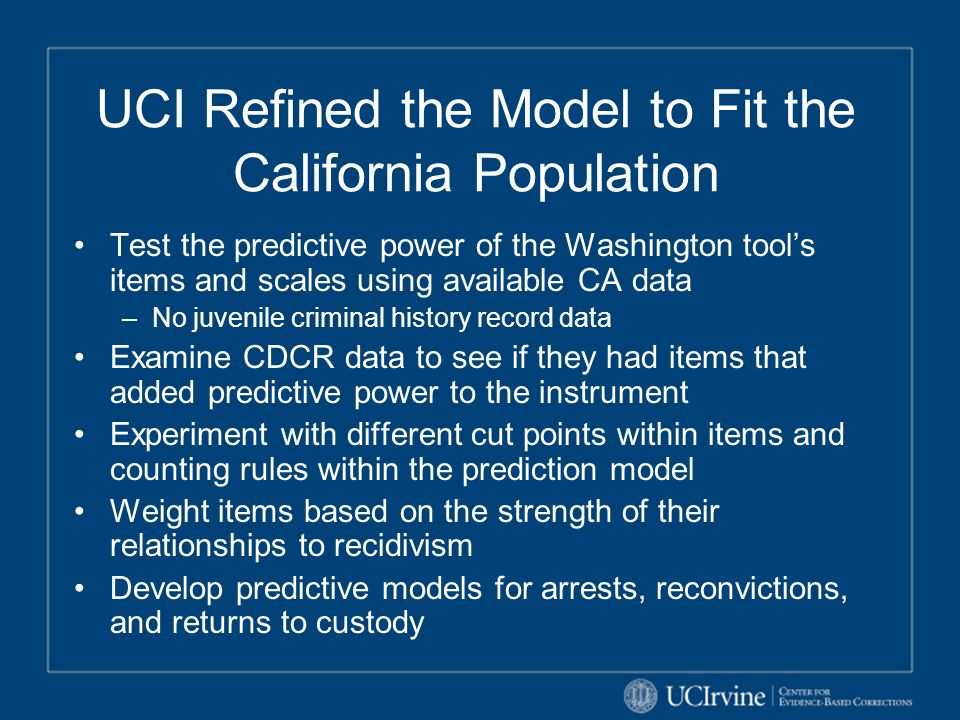UCI Refined the Model to Fit the California Population