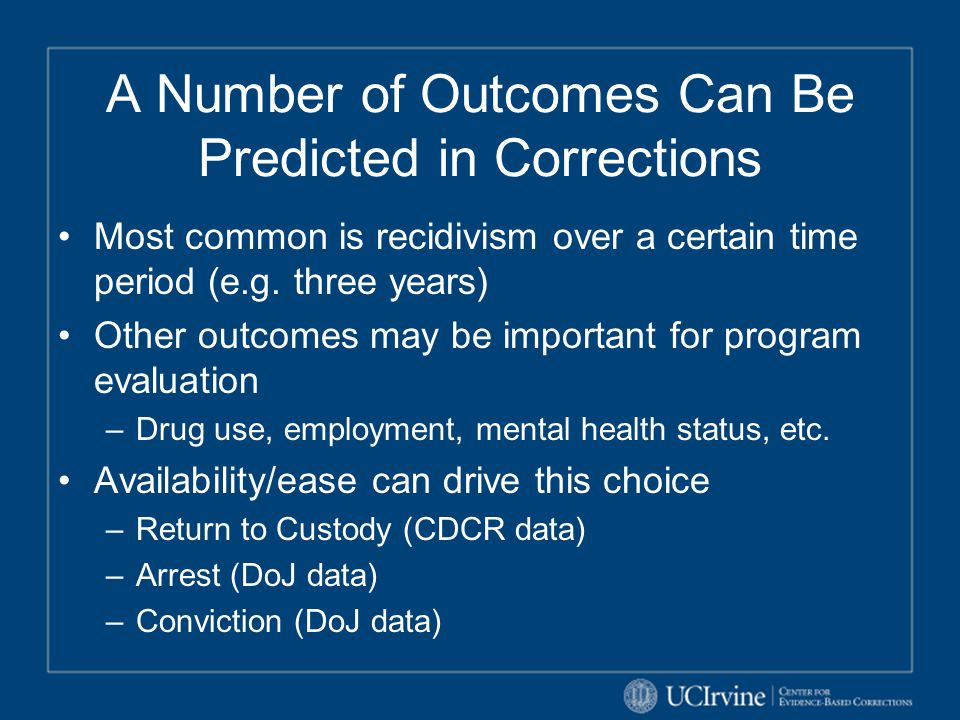 A Number of Outcomes Can Be Predicted in Corrections