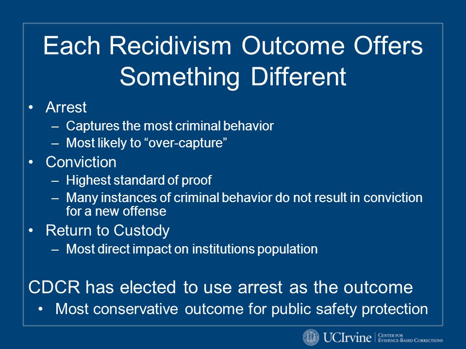 Each Recidivism Outcome Offers Something Different