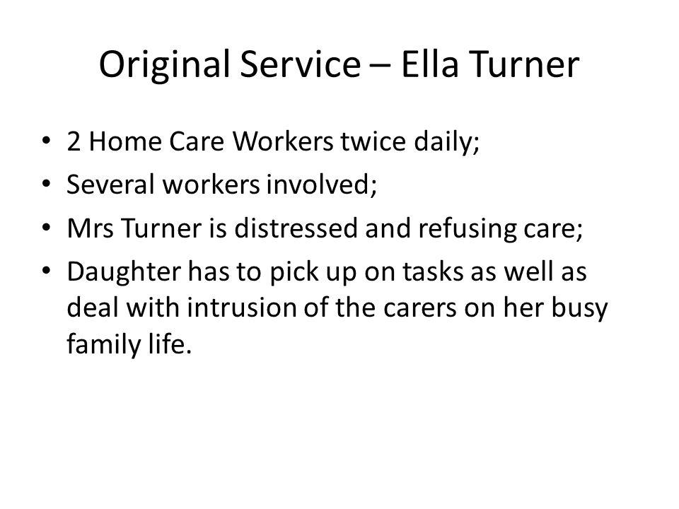 Original Service – Ella Turner