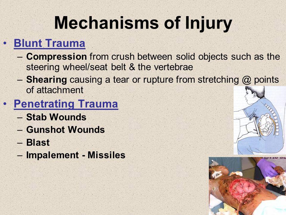 Mechanisms of Injury Blunt Trauma Penetrating Trauma