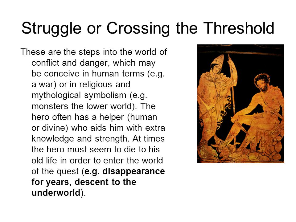 Struggle or Crossing the Threshold