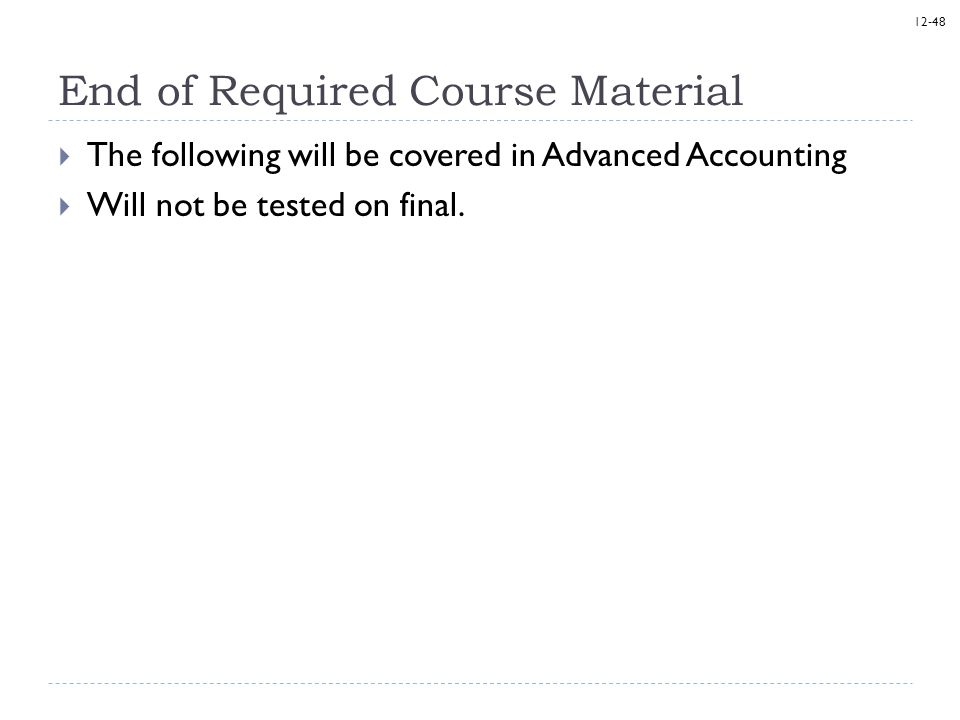 End of Required Course Material