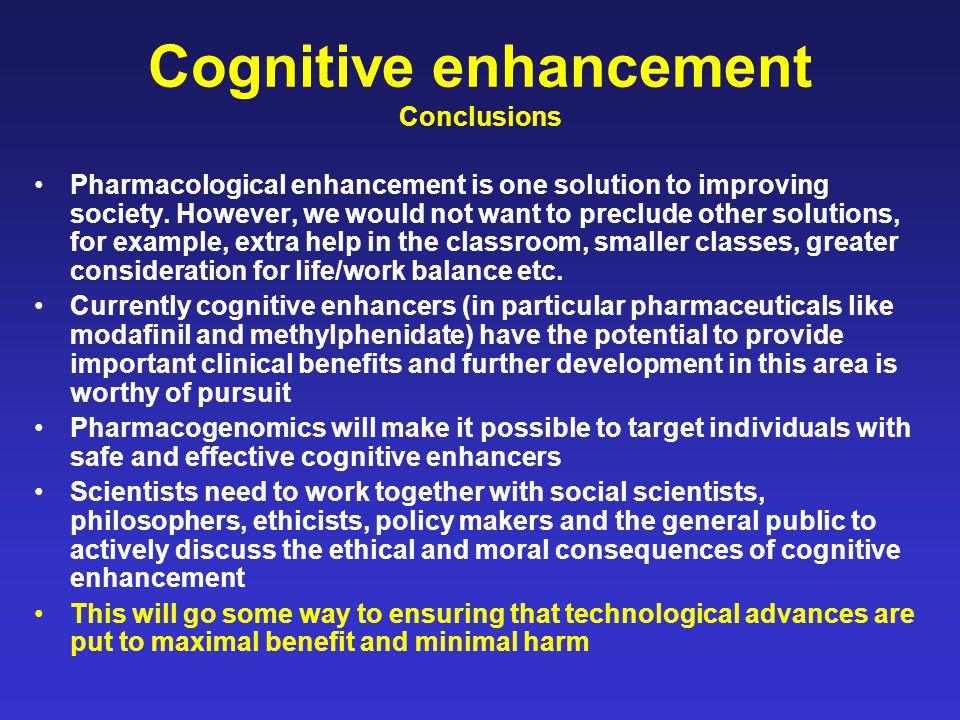 Cognitive enhancement Conclusions