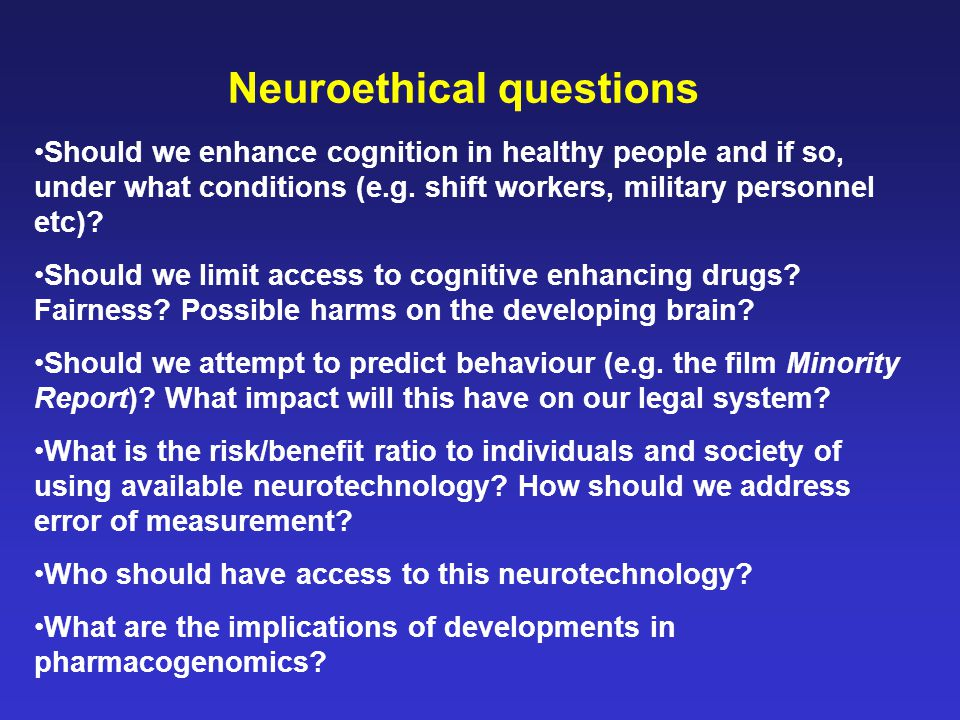 Neuroethical questions