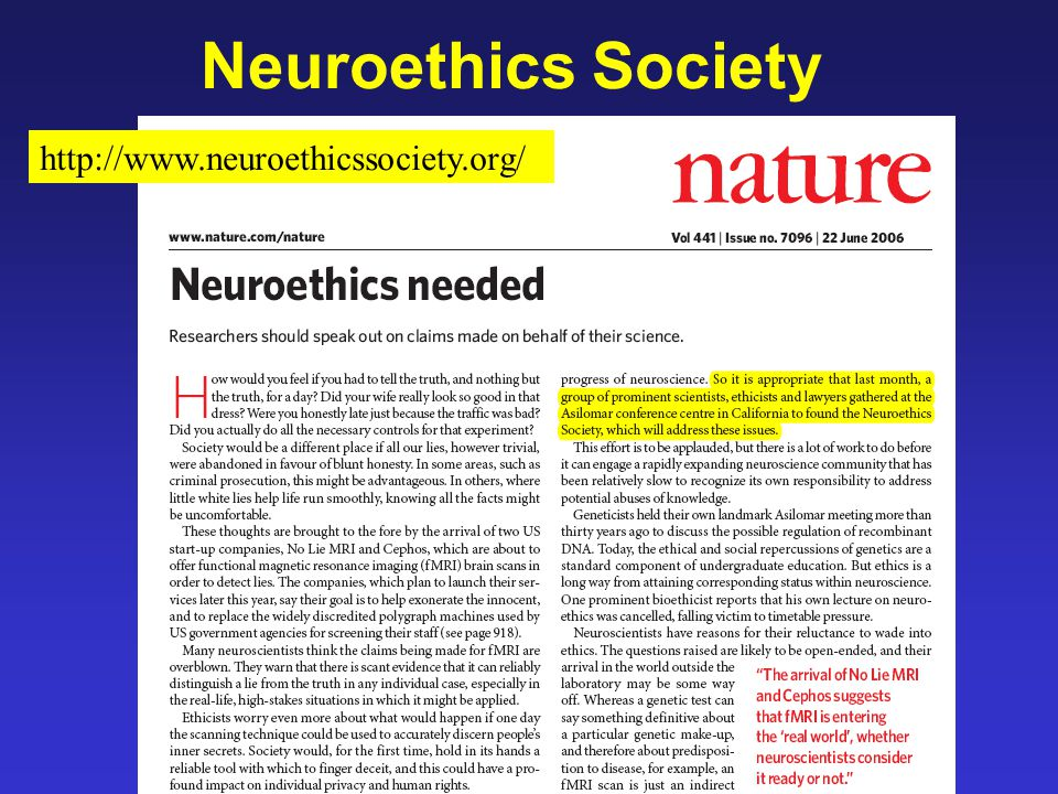 Neuroethics Society http://www.neuroethicssociety.org/