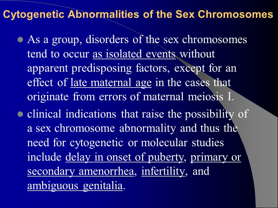 Cytogenetic Abnormalities of the Sex Chromosomes